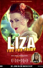 Liza, the Fox-Fairy + voorfilm: Edmond