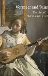 Exhibition On Screen: Vermeer and Music: The Art of Love and Leisure